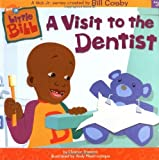 A Visit to the Dentist (Little Bill) by Eleanor Fremont (2002-01-01)
