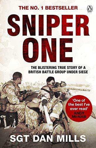 Sniper One: 'The Best I've Ever Read' - Andy McNab: The Blistering True Story of a British Battle Group Under Siege (Jahrhundert-wörterbuch Das Amerikanische)