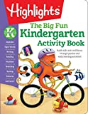The Big Fun Kindergarten Activity Book: Build skills and confidence through puzzles and early learning activities! (Highlights™ Big Fun Activity Workbooks)