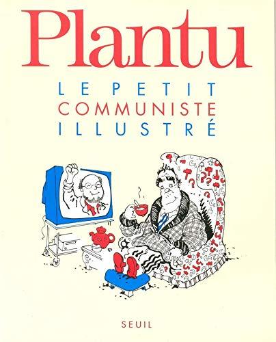 Le Petit Communiste illustré par Plantu