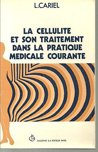 La Cellulite et son traitement dans la pratique médicale courante