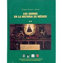 Los Sismos En La Historia De Mexico II (EDICIONES CIENTiFICAS UNIVERSITARIAS)