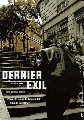 Dernier exil, Tome 1 :