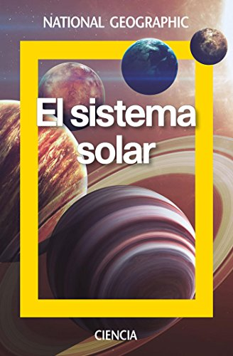 El sistema solar (NATGEO CIENCIAS) por Joel Gabàs Masip