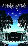 A Hedgehog's Tale: Undercuts and Ghosts - Thuja's Story (English Edition)