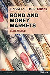 FT Guide to Bond and Money Markets (The FT Guides)