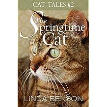 The Springtime Cat (Cat Tales Book 2)