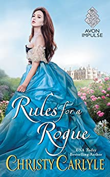 Rules for a Rogue (Romancing the Rules Book 1) by [Carlyle, Christy]