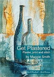 Get Plastered: Plaster, Print and Stitch (Stitch Partners)
