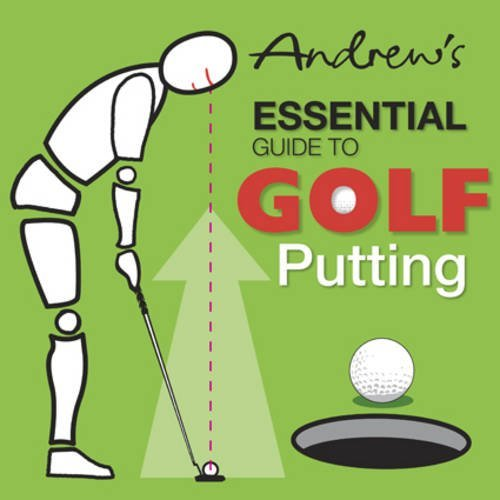 Andrew's Essential Guide to Golf Putting by Andrew Smith (1-Jul-2010) Paperback