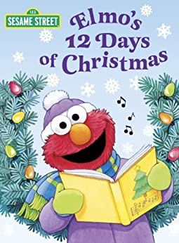 Elmo's 12 Days of Christmas (Sesame Street) (Big Bird's Favorites Board Books) von [Albee, Sarah]