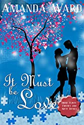 It Must be Love (Those Flirty Forties and Nifty Fifties Book 3)