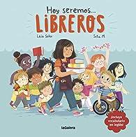 Hoy seremos libreros: 3 par Laia Soler Torrente