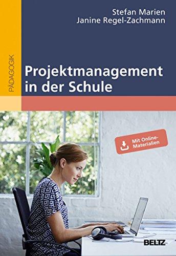 Projektmanagement in der Schule: Mit Online-Materialien