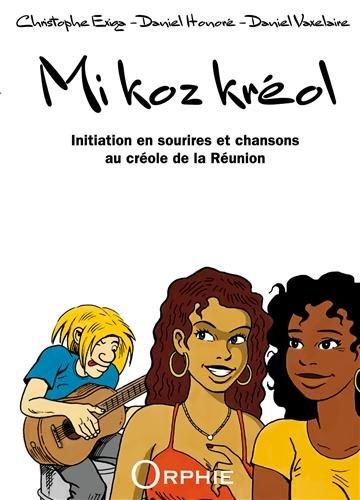 Mi Koz Kréol (Je parle créole) Coffret multimédia : 1 livre + 2 CD
