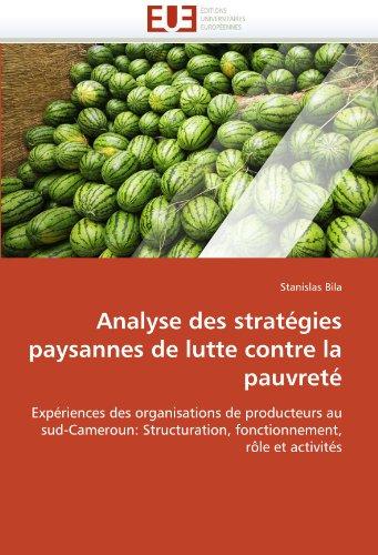 Analyse des stratégies paysannes de lutte contre la pauvreté par Stanislas Bila