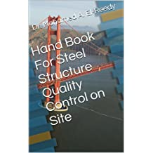 Hand Book For Steel Structure Quality Control on Site (English Edition)