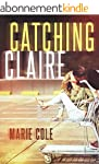 Catching Claire (Aquanis Series Book...