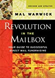 Revolution in the Mailbox (The Mal Warwick Fundraising Series)