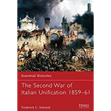 The Second War of Italian Unification 1859–61 (Essential Histories)