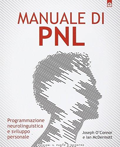 manuale di pnl programmazione neurolinguistica