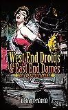 West End Droids & East End Dames (Easytown Novels Book 3) (English Edition)