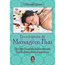 Eciclopedia De Massagem Thai. Um Guia Completo De Massoterapia (Em Portuguese do Brasil)