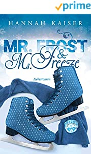 Mr. Frost & Ms. Freeze - Liebesroman