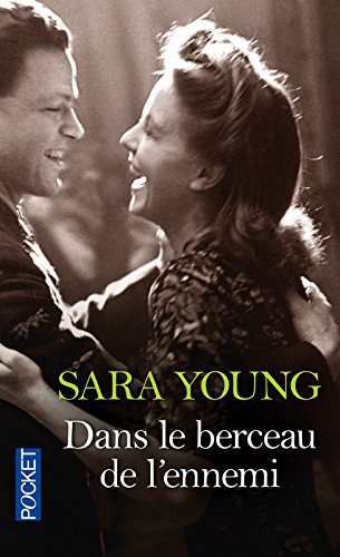 Dans le berceau de l'ennemi par Sara YOUNG