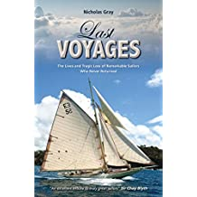 Last Voyages: The Lives and Tragic Loss of Remarkable Sailors Who Never Returned (Making Waves Book 3)
