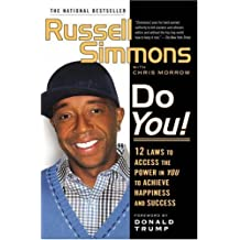 By Russell Simmons Do You!: 12 Laws to Access the Power in You to Achieve Happiness and Success (First Printing) [Hardcover]