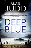 Deep Blue by Alan Judd