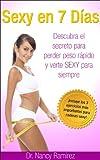 Sexy en 7 Días: Dieta Saludable Para Bajar De Peso (Dietas, Dieta Paleo, Dieta HCG)
