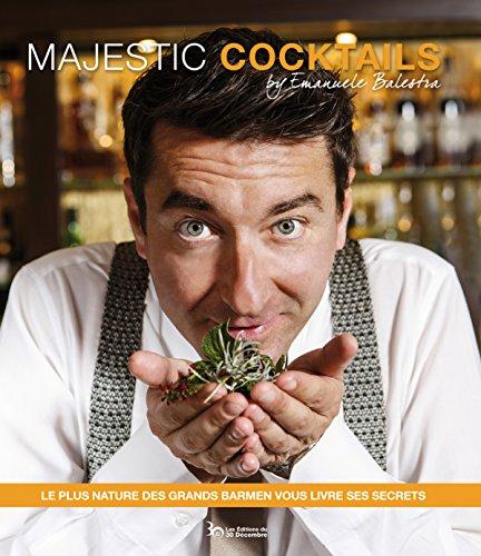 Majestic Cocktails par Emanuele Balestra