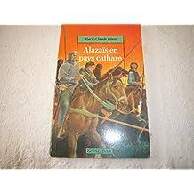 Alazaïs en pays cathare