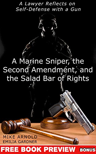 A Marine Sniper, the Second Amendment, and the Salad Bar of ...