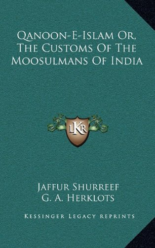 Qanoon-E-Islam Or, the Customs of the Moosulmans of India