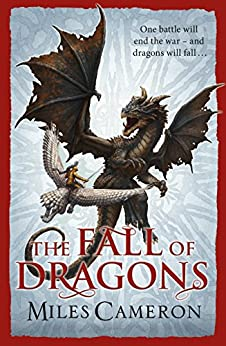 The Fall of Dragons (Traitor Son Cycle 5) (English Edition)