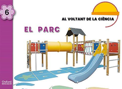 Al Voltant de la Ciència 5 Anys. El Parc (Alrededor de la Ciencia) - 9788467357936