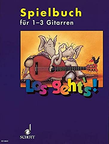 Los geht's!: Spielbuch - Eine Gitarrenschule für Kinder für den