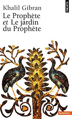 """Le Prophète, suivi de """"Le Jardin du Prophète"""""""