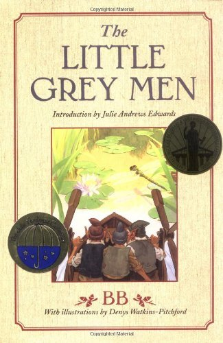 The Little Grey Men: A Story for the Young in Heart (Julie Andrews Collection) by BB (2004-10-05)