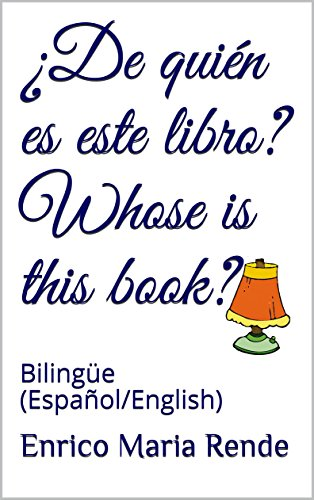 De quién es este libro? Whose is this book?: Bilingüe (Español ...