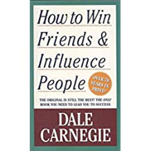 How To Win Friends And Influence People (Pocket Books)