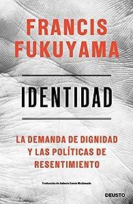 Identidad par Francis Fukuyama