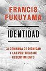 Identidad par Fukuyama