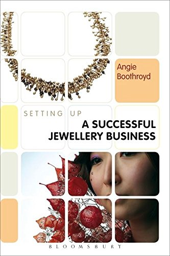 Setting Up a Successful Jewellery Business (Setting Up Guides)