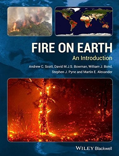 Fire on Earth: An Introduction by Andrew C. Scott (2014-01-28)