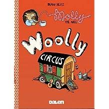 Molly the Mole: Woolly Circus