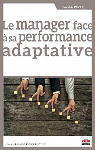 Le manager face à sa performance adaptative